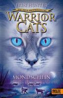 Erin Hunter: Warrior Cats - Die neue Prophezeiung. Mondschein ★★★★★