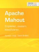Karsten Voigt: Apache Mahout