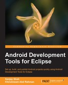 Sanjay Shah: Android Development Tools for Eclipse
