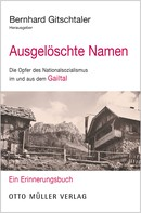 Bernhard Gitschtaler: Ausgelöschte Namen