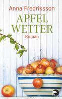 Anna Fredriksson: Apfelwetter ★★★