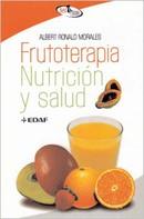Ronald Albert: Frutoterapia, nutrición y salud