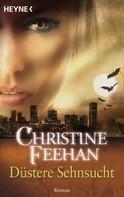 Christine Feehan: Düstere Sehnsucht ★★★★★