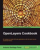 Antonio Santiago Perez: OpenLayers Cookbook