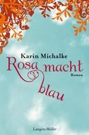 Karin Michalke: Rosa macht blau ★★★★