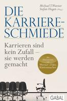 Michael T. Wurster: Die Karriere-Schmiede