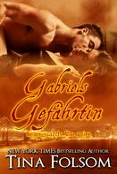 Tina Folsom: Gabriels Gefährtin (Scanguards Vampire - Buch 3) ★★★★★