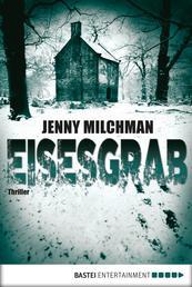 Eisesgrab - Thriller