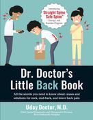 Uday Doctor M.D.: Dr. Doctor's Little Back Book