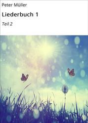 Liederbuch 1 - Teil 2