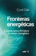 Cyndi Dale: Fronteras energéticas