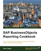 Yoav Yahav: SAP BusinessObjects Reporting Cookbook