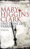 Mary Higgins Clark: Und deine Zeit verrinnt ★★★★