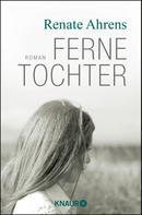 Renate Ahrens: Ferne Tochter ★★★★★