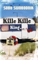 Sobo Swobodnik: Kille Kille King ★★★★