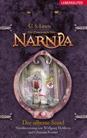 C. S. Lewis: Die Chroniken von Narnia 6: Der silberne Sessel ★★★★★