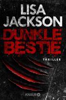 Lisa Jackson: Dunkle Bestie ★★★★