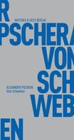Alexander Pschera: Vom Schweben ★★★★★