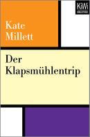 Kate Millett: Der Klapsmühlentrip ★★★