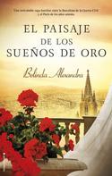 Belinda Alexandra: El paisaje de los sueños de oro