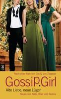 Cecily von Ziegesar: Gossip Girl - Alte Liebe, neue Lügen ★★★★★