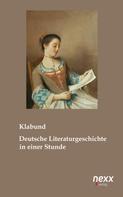 Klabund: Deutsche Literaturgeschichte in einer Stunde ★★★