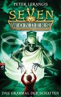 Peter Lerangis: Seven Wonders - Das Grabmal der Schatten ★★★★★