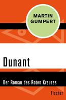 Martin Gumpert: Dunant