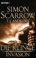 Simon Scarrow: Invasion - Die Klinge (3) ★★★★
