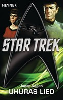 Janet Kagan: Star Trek: Uhuras Lied