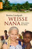 Bettina Landgrafe: Weiße Nana ★★★★★