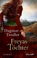 Dagmar Trodler: Freyas Töchter ★★★★