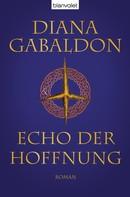 Diana Gabaldon: Echo der Hoffnung ★★★★★