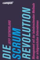 Jeff Sutherland: Die Scrum-Revolution ★★★★★