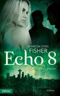 Sharon Lynn Fisher: Echo 8 ★