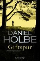 Daniel Holbe: Giftspur ★★★★