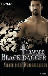 Sohn der Dunkelheit - Black Dagger 22 - Roman