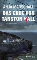 Anja Marschall: Das Erbe von Tanston Hall ★★★★