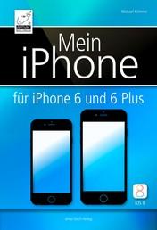 Mein iPhone - für iPhone 6 und 6 Plus