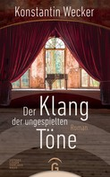 Konstantin Wecker: Der Klang der ungespielten Töne ★★★★