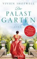Vivien Shotwell: Der Palastgarten ★★★★