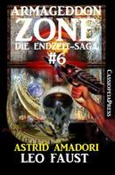 Astrid Amadori: Armageddon Zone: Leo Faust