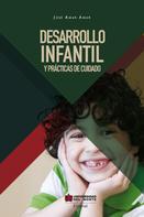 Jose Amar: Desarrollo infantil y prácticas del cuidado