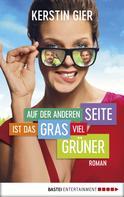 Kerstin Gier: Auf der anderen Seite ist das Gras viel grüner ★★★★★