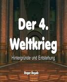 Roger Reyab: Der 4. Weltkrieg