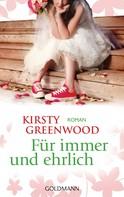Kirsty Greenwood: Für immer und ehrlich ★★★★