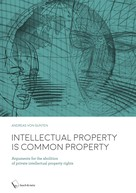 Andreas Von Gunten: Intellectual Property is Common Property