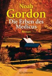Die Erben des Medicus - Roman