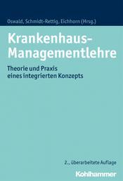 Krankenhaus-Managementlehre - Theorie und Praxis eines integrierten Konzepts