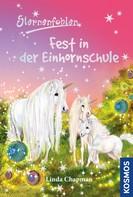 Linda Chapman: Sternenfohlen, 25, Fest in der Einhornschule ★★★★